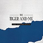 Tiger The Silent City