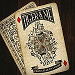 Tiger From A Liar To A Thief