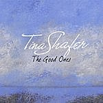 Tina Shafer The Good Ones