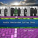 Jet Baker Audio Amsterdam Coffee Shop