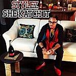 Stylez She Katch It