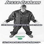 Jesse Graham The Message Remix (Feat. Dannie Tisdale)