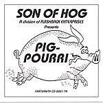 Son Of Hog Pig-Pourri