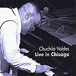 Chuchito Valdes Jr. Live In Chicago