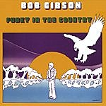 Bob Gibson Funky In The Country