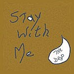 Drop Stay With Me