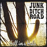 Junk Ditch Road Hell In A Halo