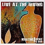Martine Locke Live At The Irving
