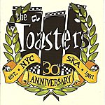 The Toasters The Toasters - 30th Anniversary