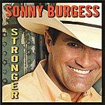 Sonny Burgess Stronger