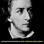 Artur Rubinstein The Chopin Ballades