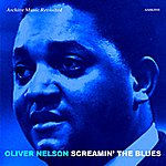 Oliver Nelson Screamin' The Blues