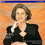 Yvonne Kenny Something Wonderful