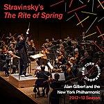 New York Philharmonic Stravinsky: The Rite Of Spring