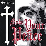 Stirling Make Your Peace