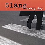 Slang Every Day