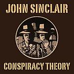 John Sinclair Conspiracy Theory