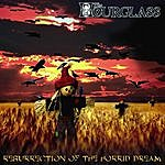 The Hourglass Resurrection Of The Horrid Dream