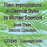Michael Solomont Piano Improvisations In Classical Styles - Book Three - Second Collection