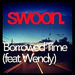 Swoon Borrowed Time (Feat. Wendy)