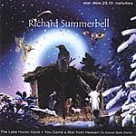 "Richard Summerbell Cd Single ""Star Date 25.12: Nativities."" The Lake Huron Carol B/W You Came A Star From Heaven (Tu Scendi Dalle Stelle)"