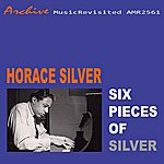 Horace Silver Six Pieces Of Silver