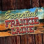 Frankie Laine Essential Frankie Laine