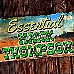 Hank Thompson Essential Hank Thompson