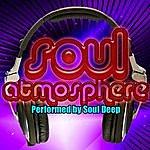 Soul Deep Soul Atmosphere