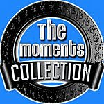 The Moments The Moments Collection