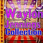 Waylon Jennings The Definitive Waylon Jennings Collection