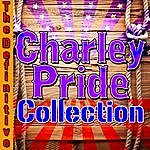 Charley Pride The Definitive Charley Pride Collection