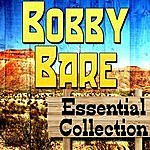 Bobby Bare Bobby Bare Essential Collection