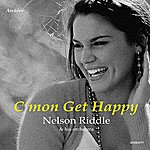 Nelson Riddle C'mon Get Happy