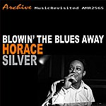 Horace Silver Blowin' The Blues Away