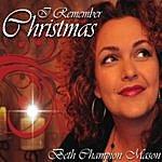 Beth Champion Mason I Remember Christmas
