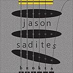 Jason Sadites Broken