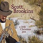 Scott Brookins A Little Christmas Jazz