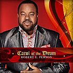 Robert E. Person Carol Of The Drum (Feat. Allyn Johnson)