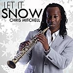 Chris Mitchell Let It Snow