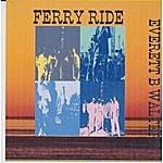 Everett B. Walters Ferry Ride
