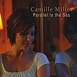 Camille Miller Parallel To The Sea