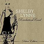 Shelby Lynne Revelation Road (Deluxe Version)