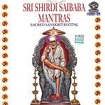 Prof.Thiagarajan & Sanskrit Scholars Sri Shirdi Saibaba Mantras