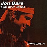 Jon Bare & The Killer Whales Shredzilla