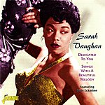 Sarah Vaughan Dedicated To You - Songs With A Beautiful Melody