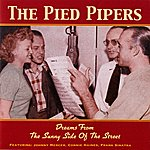 The Pied Pipers Dreams From The Sunny Side Of The Street