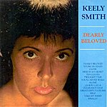 Keely Smith Dearly Beloved