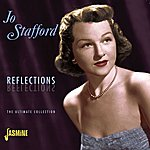 Jo Stafford Reflections The Ultimate Collection