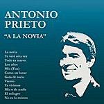 Antonio Prieto A La Novia